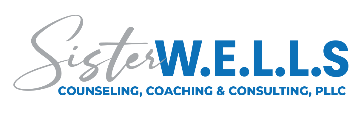 SISTER W.E.L.L.S Counseling, Coaching & Consulting, PLLC