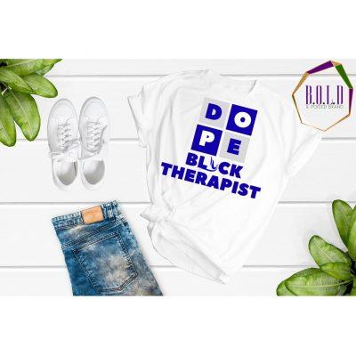 Dope Black Therapist (Zeta Phi Beta)